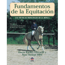 LIBRO FUNDAMENTOS DE LA EQUITACIÓN, LAS TÉCNICAS PRINCIPALES DE LA HÍPICA