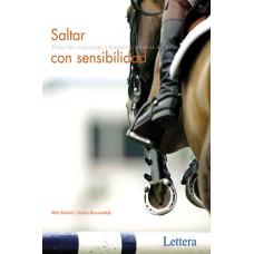 LIBRO SALTAR CON SENSIBILIDAD. TODAS LAS RESPUESTAS A PREGUNTAS TÉCNICAS DEL SALTO