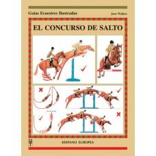 LIBRO GUÍAS ECUESTRES ILUSTRADAS EL CONCURSO DE SALTO