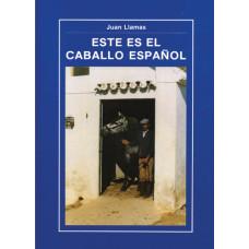 LIBRO ESTE ES EL CABALLO ESPAÑOL