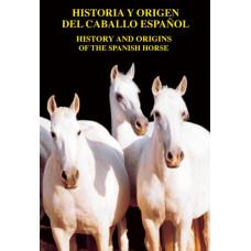 LIBRO HISTORIA Y ORIGEN DEL CABALLO ESPAÑOL