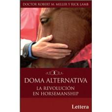 LIBRO DOMA ALTERNATIVA,LA REVOLUCION EN HORSEMANSHIP