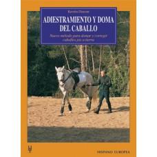 LIBRO ADIESTRAMIENTO Y DOMA DEL CABALLO, NUEVO MÉTODO PARA DOMAR Y CORREGIR CABALLOS PIE A TIERRA