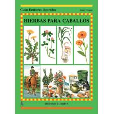 LIBRO GUÍAS ECUESTRES ILUSTRADAS HIERBAS PARA CABALLOS