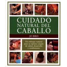 LIBRO CUIDADO NATURAL DEL CABALLO. UN ENFOQUE NATURAL PARA SU ÓPTIMO ESTADO DE SALUD, DESARROLLO Y R