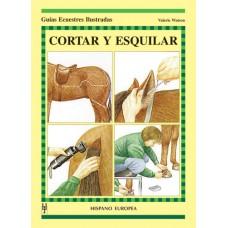 LIBRO GUÍAS ECUESTRES ILUSTRADAS CORTAR Y ESQUILAR