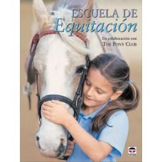 LIBRO ESCUELA DE EQUITACIÓN. EN COLABORACIÓN CON THE PONY CLUB