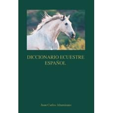 LIBRO DICCIONARIO ECUESTRE ESPAÑOL