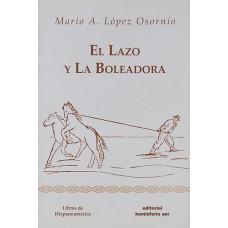 LIBRO EL LAZO Y LA BOLEADORA