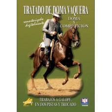 DVD TRATADO DE DOMA VAQUERA TRABAJOS A GALOPE, EN DOS PISTAS Y TROCADO