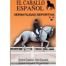 DVD EL CABALLO ESPAÑOL VERSATILIDAD DEPORTIVA