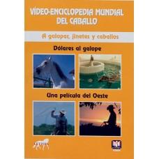 DVD VÍDEO-ENCICLOPEDIA MUNDIAL DEL CABALLO. A GALOPAR, JINETES Y CABALLOS. DÓLARES AL GALOPE-UNA PEL