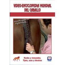 DVD VÍDEO-ENCICLOPEDIA MUNDIAL DEL CABALLO NUDOS Y TRENZADOS. TIPOS, USOS Y TÉCNICAS