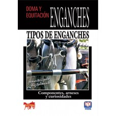 DVD ENGANCHES TIPOS DE ENGANCHES. COMPONENTES, ARNESES Y CURIOSIDADES