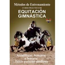 DVD MÉTODOS DE ENTRENAMIENTO. CURSO PRÁCTICO DE EQUITACIÓN GIMNÁSTICA. ARRODILLARSE, ACOSTARSE Y SEN
