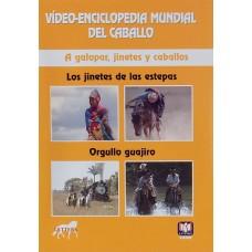 DVD VÍDEO-ENCICLOPEDIA MUNDIAL DEL CABALLO. A GALOPAR, JINETES Y CABALLOS. LOS JINETES DE LAS ESTEPA