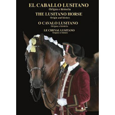 LIBRO EL CABALLO LUSITANO, ORIGEN E HISTORIA